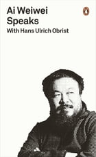 Ai Weiwei Speaks: with Hans Ulrich Obrist by Hans Ulrich Obrist