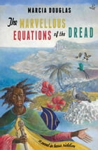 Marvellous Equations of the Dread Cover Image