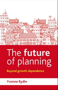 The future of planning: Beyond growth dependence