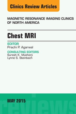 Book Chest MRI, An Issue of Magnetic Resonance Imaging Clinics of North America, by Prachi P. Agarwal