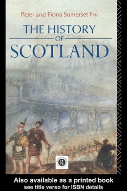 Book The History of Scotland by Fry, Peter Somerset