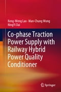 Co-phase Traction Power Supply with Railway Hybrid Power Quality Conditioner (Machinery Technology) photo
