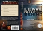 Leave No Child Behind by Randy Overbeck
