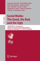 Social Media: The Good, the Bad, and the Ugly: 15th IFIP WG 6.11 Conference on e-Business, e…