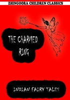 The Charmed Ring by Joseph Jacobs