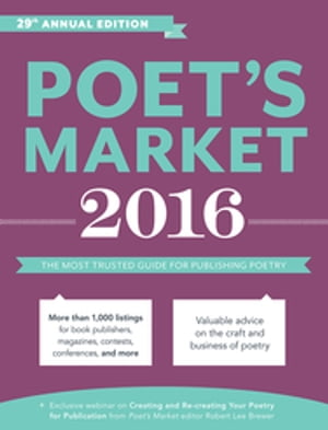 Poet's Market 2016 The Most Trusted Guide for Publishing Poetry