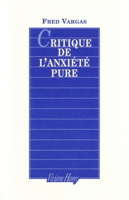 Book Critique de l'Anxiété pure by Fred Vargas