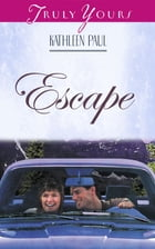 Escape by Donita Kathleen Paul