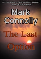 The Last Option by Mark Connolly