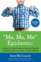The Me, Me, Me Epidemic Cover Image