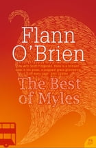 Best of Myles (Harper Perennial Modern Classics) by Flann O'Brien