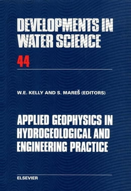 Book Applied Geophysics in Hydrogeological and Engineering Practice by Kelly, W.E.