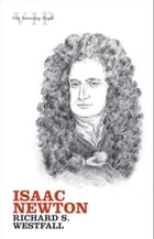 Isaac Newton by Richard S. Westfall