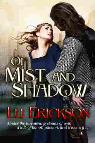 Of Mist and Shadow by Lu Erickson