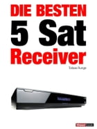 Die besten 5 Sat-Receiver: 1hourbook by Tobias Runge