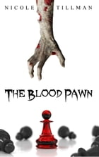 The Blood Pawn by Nicole Tillman