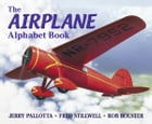 The Airplane Alphabet Book by Jerry Pallotta