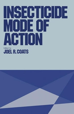 Book INSECTICIDE MODE OF ACTION by Coats, Joel R.