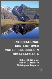 International Conflict over Water Resources in Himalayan Asia
