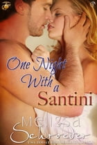 One Night With a Santini by Melissa Schroeder