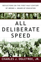 All Deliberate Speed: Reflections on the First Half-Century of Brown v. Board of Education Cover Image