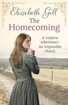 The Homecoming: Deerness Series: Book 3 by Elizabeth Gill