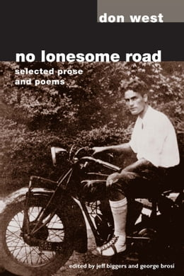 Book No Lonesome Road: SELECTED PROSE AND POEMS by Don West