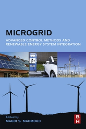 Microgrid Advanced Control Methods and Renewable Energy System Integration