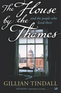 The House By The Thames: And The People Who Lived There