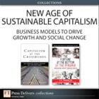New Age of Sustainable Capitalism: Business Models to Drive Growth and Social Change (Collection…