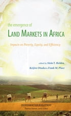 The Emergence of Land Markets in Africa: Impacts on Poverty, Equity, and Efficiency