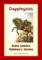 DAPPLEGRIM - A Norwegian Children's Story: Baba Indaba Children's Stories - Issue 177 by Anon E. Mouse