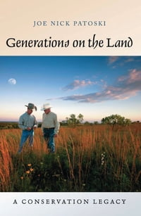 Generations on the Land: A Conservation Legacy