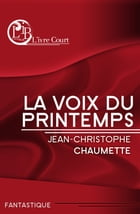 La voix du Printemps by Jean-Christophe Chaumette