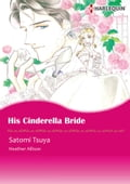 His Cinderella Bride (Harlequin Comics)