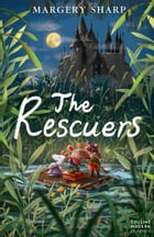 The Rescuers (Collins Modern Classics) by Margery Sharp