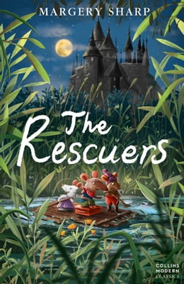 Book The Rescuers (Collins Modern Classics) by Margery Sharp