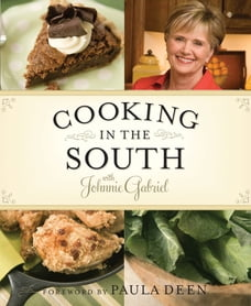 Cooking in the South with Johnnie Gabriel