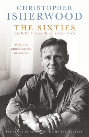 The Sixties Diaries Volume Two 1960-1969