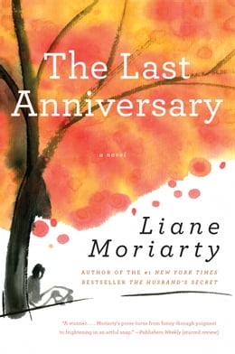 Book The Last Anniversary by Liane Moriarty