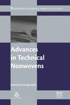 Advances in Technical Nonwovens by George Kellie