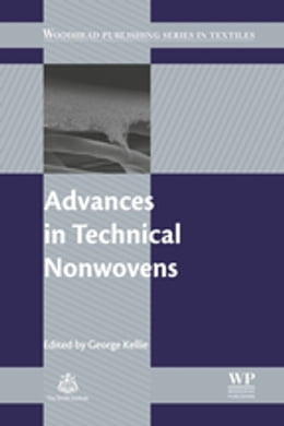 Book Advances in Technical Nonwovens by George Kellie