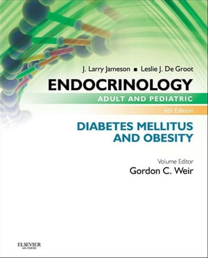 Endocrinology Adult and Pediatric: Diabetes Mellitus and Obesity