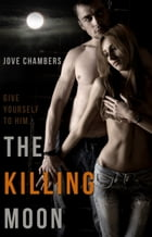 The Killing Moon by Jove Chambers