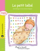 Le petit bébé - version enrichie by Louise Catherine Bergeron