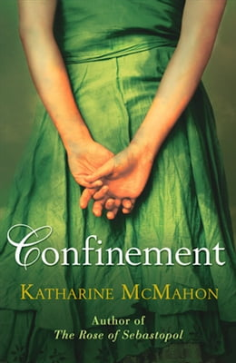 Book Confinement by Katherine McMahon