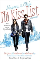 Naomi and Ely's No Kiss List by Rachel Cohn