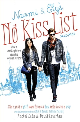 Book Naomi and Ely's No Kiss List by Rachel Cohn