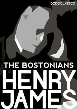 The Bostonians: Volume Two