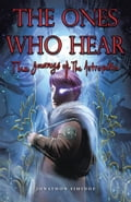 The Ones Who Hear